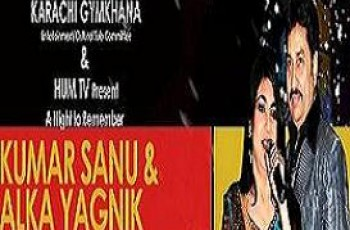 Kumar Sanu & Alka Yagnik Show On Hum TV